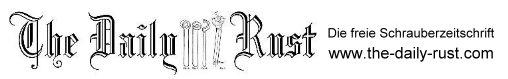 The Daily Rust - Die freie Schrauberzeitschrift